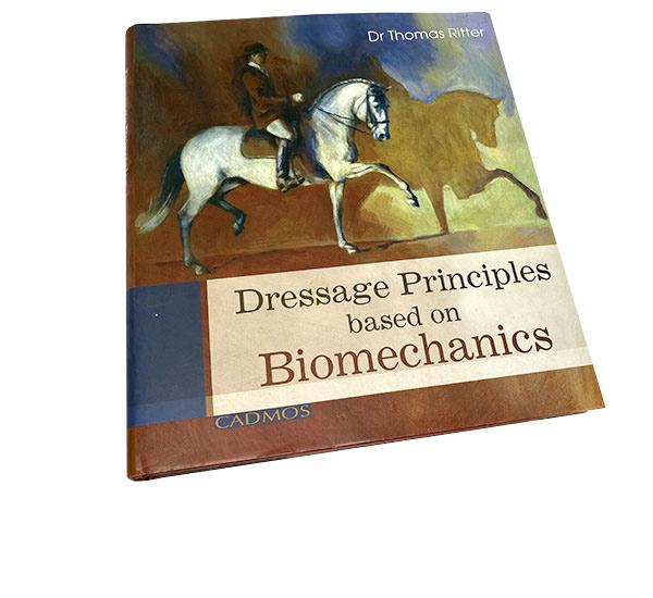 Dressage Principles. Based on Biomechanics
