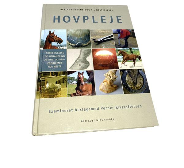 Hovpleje – beslagsmedens bog til hesteejeren