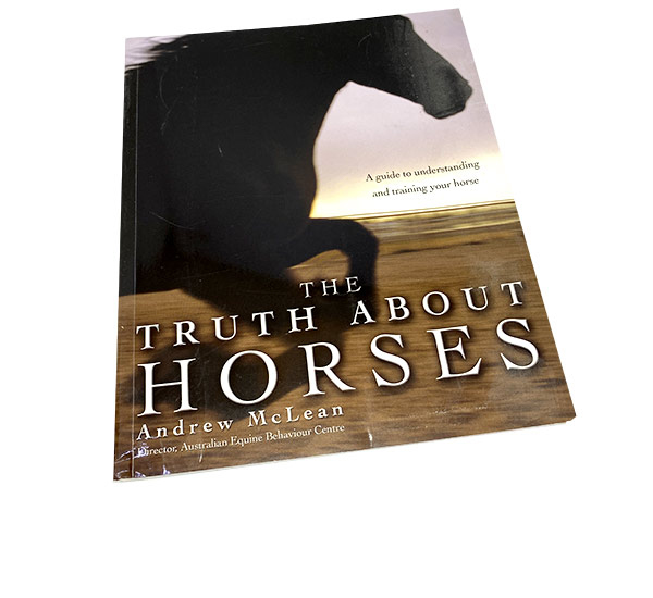The truth about horses af Andrew McLean